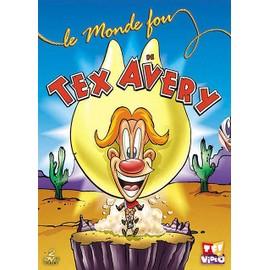 Le Monde Fou De Tex Avery