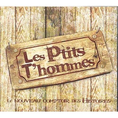 Le Nouveau Comptoir Des Histoires - Les P T'hommes: CD Album on