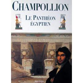 Le Panth�on �gyptien de Champollion