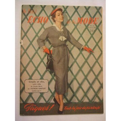 Le-Petit-Echo-De-La-Mode-Du-10-Avril-1955-N-15-Paques-Toute-La-Joie-Du-Printemps-La-Maison-Du-Secret-Roman-Par-Claude-Fayet-Ame-Et-Visage-De-Paul-Claudel-  ... 44d8d3214f7
