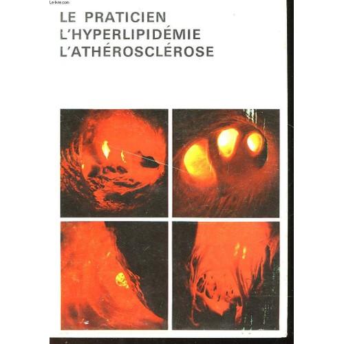 Le Praticien L'hyperlipidemie - L'atherosclerose de Non Precise