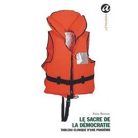 Le Sacre De La Démocratie - Tableau Clinique D'une Pandémie   de Alain Brossat