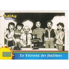 Le Vaisseau Des Fantomes / Pokemon / Or12