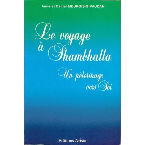 Le Voyage à Shambhalla - un pèlerinage vers soi