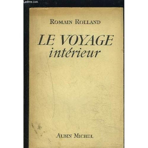 Le voyage interieur romain rolland achat et vente neuf for Le voyage interieur
