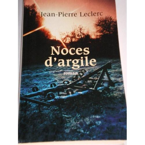 Pierre D Argile Leclerc : noces d 39 argile de jean pierre leclerc achat vente neuf ~ Dailycaller-alerts.com Idées de Décoration