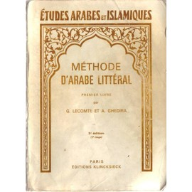 http://pmcdn.priceminister.com/photo/Lecomte-Gerard-Ghedira-Ameur-Methode-D-arabe-Litteral-1er-Livre-Etudes-Arabes-Et-Islamiques-Livre-318779153_ML.jpg