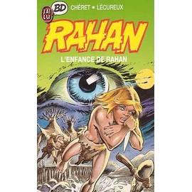 Rahan - L'enfance De Rahan de ch�ret
