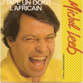 Leeb-Michel-J-tape-Un-Doigt-L-africain-Enregistrement-Public-45-Tours-660443719_ML