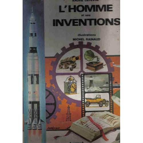 l 39 homme et ses inventions de andre lefevre livre neuf occasion. Black Bedroom Furniture Sets. Home Design Ideas