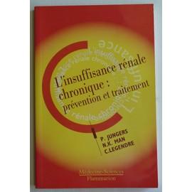 L'insuffisance Renale Chronique - Prévention Et Traitement