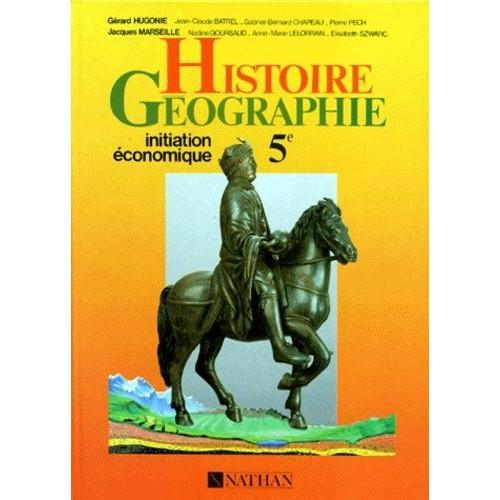 Histoire Geographie 5eme Initiation Economique Nouveaux Programmes De 1985