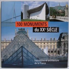 100 Monuments Du Xx�me Si�cle : Patrimoine Et Architecture De France de Bertrand Lemoine