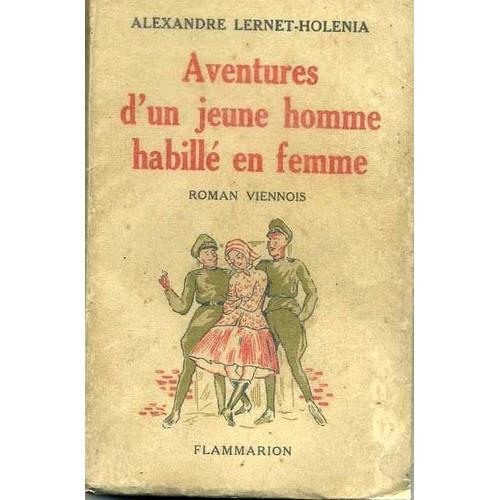 aventures d 39 une jeune homme habill en femme roman viennois de lernet holenia alexandre. Black Bedroom Furniture Sets. Home Design Ideas