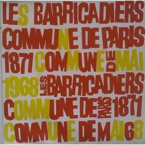 disque 45 tours les barricadiers commune de paris 1871 commune de mai 1968 commune de paris. Black Bedroom Furniture Sets. Home Design Ideas