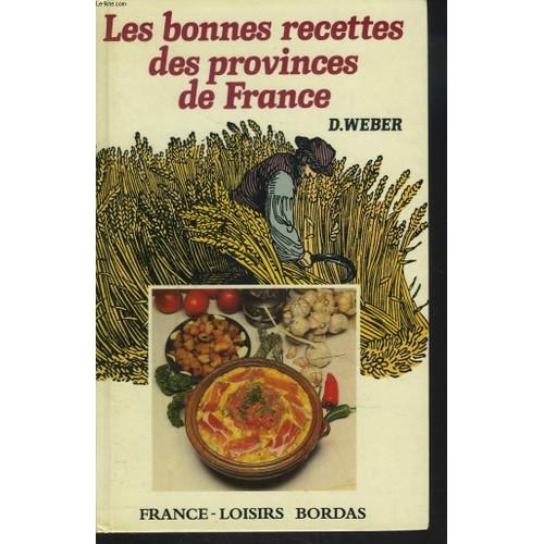 Les bonnes recettes des provinces de france pas cher ou d - Les bonnes manieres a table en france ...