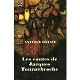 Les Contes De Jacques Tournebroche de France