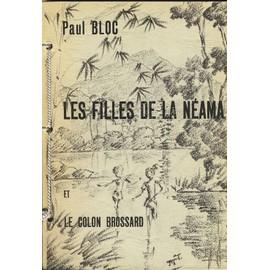 Les Filles De La N�ama Et Le Colon Brossard de BLOC (Paul)