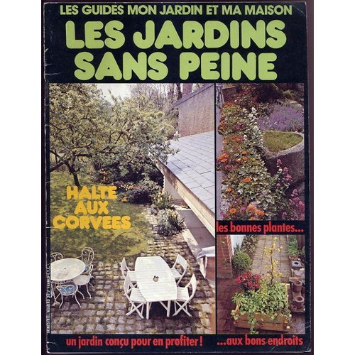 les guides mon jardin et ma maison n 30 les jardins sans peine de collectif. Black Bedroom Furniture Sets. Home Design Ideas