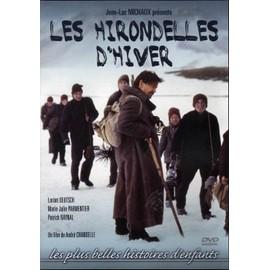 Les Hirondelles D'hiver de Chandelle, Andr�