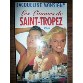 Les Lionnes De Saint Tropez de jacqueline monsigny