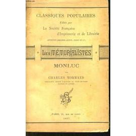 Les M�morialistes. Monluc de charles normand