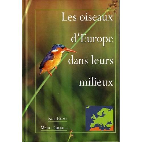 Les oiseaux d 39 europe dans leurs milieux o les chercher - Comment effrayer les oiseaux ...
