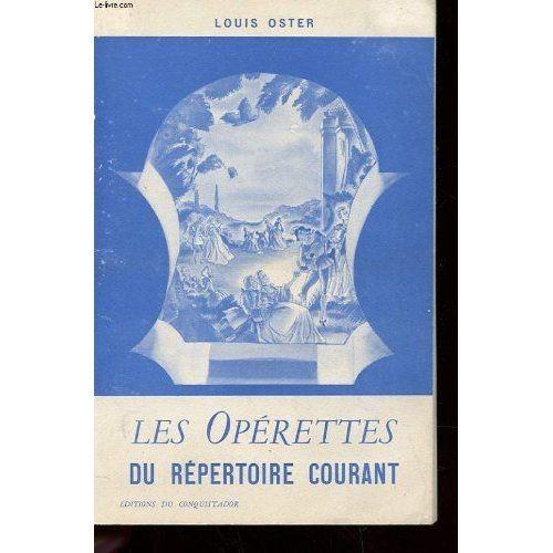 Les Opérettes Du Répertoire Courant Contenant L'analyse De