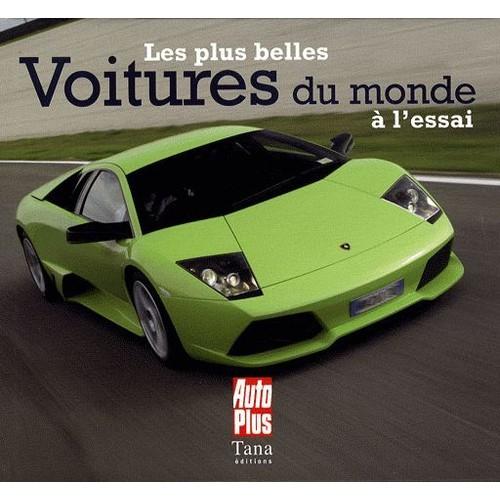 les plus belles voitures du monde l 39 essai de olivier bernis. Black Bedroom Furniture Sets. Home Design Ideas