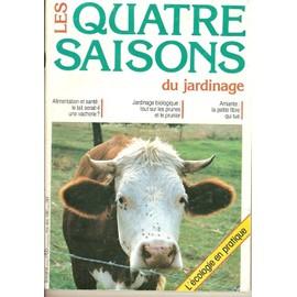 Les Quatres Saisons Du Jardinage N° 65 : Alimentation Et Santé : Le Lait Serait-Il Une Vacherie? Jardiange Bio - Amiante