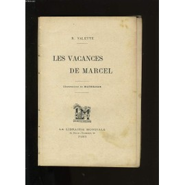 Les Vacances De Marcel de r. valette