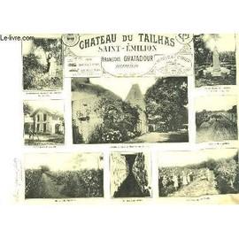 Les Vins De La Gironde Illustr�s. Ch�teau Du Tailhais de Guillier Henry
