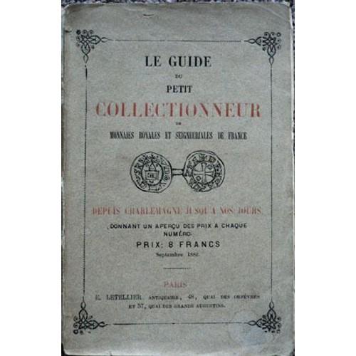 Le guide du petit collectionneur de monnaies royales et for Le guide des prix