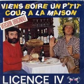 Viens boire un petit coup la maison licence iv 45 tours - Chanson viens boire un petit coup a la maison ...