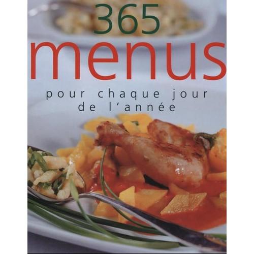 365 menus pour chaque jour de l 39 ann e de mangavelle liliane for 365 jours de cuisine