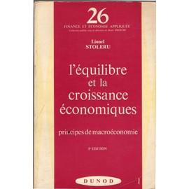 L'équilibre Et La Croissance Économiques de Lionel Stoleru