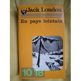 En Pays Lointain de jack london