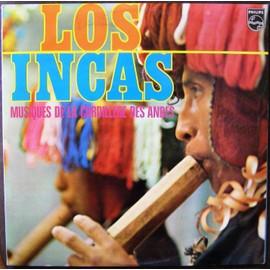 Los Incas Musiques De La Cordillere Des Andes - Los Incas