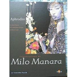 Aphrodite, Illustrations De Milo Manara de Lou�s, P�erre & MANARA, MILO
