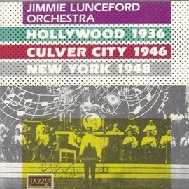 Hollywood 36 / Culver City 46 / New York 48 - Lunceford, Jimmie