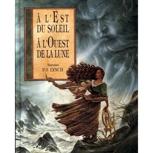 P J Lynch                   Lynch-A-L-est-Du-Soleil-A-L-ouest-De-La-Lune-Livre-605742222_L