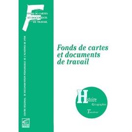 Histoire-G�ographie 3�me - Fonds De Cartes Et Documents De Travail de Collectif