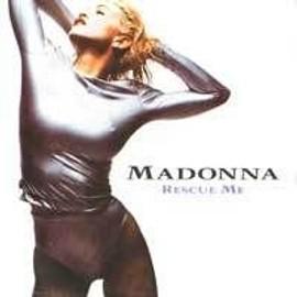 Rescue Me - Madonna