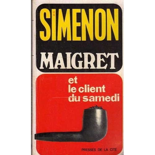 maigret et le client du samedi de simenon livre neuf. Black Bedroom Furniture Sets. Home Design Ideas