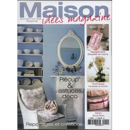 maison idees magazine n 1 recup astuces deco priceminister rakuten. Black Bedroom Furniture Sets. Home Design Ideas