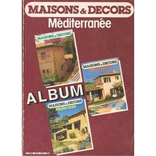 Maisons Et Decors Mediterranee Pas Cher Ou D Occasion Sur Rakuten