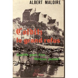 http://pmcdn.priceminister.com/photo/Maloire-Albert-Colditz-Le-Grand-Refus-Livre-844697114_ML.jpg