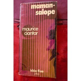 Maman-Salope de maurice ciantar