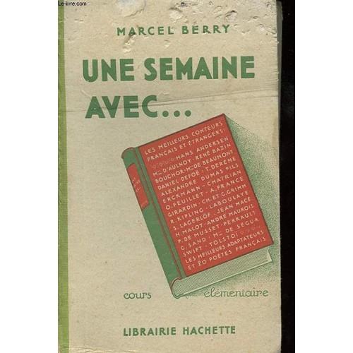 """Résultat de recherche d'images pour """"Marcel Berry, une semaine avec CE"""""""