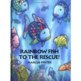 Rainbow Fish To The Rescue de Marcus Pfister
